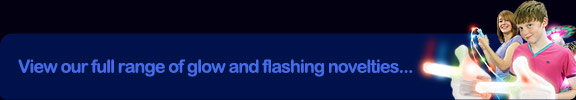 View our full range of glow and flashing novelties...